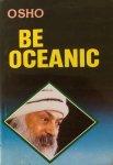 Osho (Bhagwan Shree Rajneesh) - Be oceanic