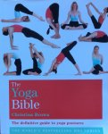Brown, Christina - The Yoga Bible; the definitieve guide to yoga postures