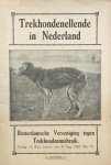 BOOMGAARD, W.H. & HEIJNSIUS, K. & SERNÉE, J.M. - Trekhondenellende in Nederland