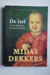 Dekkers, Midas - DE LARF over kinderen en de metamorfose