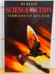 D.A. Wollheim (samenst.) - Beste science fiction verhalen van het jaar / druk 1