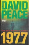 Peace, David - 1977.  Deel 2 van The Red Riding Quartet.