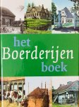 Cruyningen, Piet.  e.a. - Het Boerderijen boek.