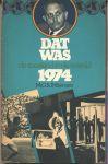 Hiltermann, Mr. G. B. J. - DE TOESTAND IN DE WERELD - DAT WAS 1974. Tweede jaarlijkse editie