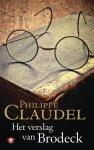 Philippe Claudel - Het verslag van Brodeck