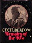 Beaton, Cecil, - Memoirs of the 40's.
