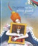 Verroen, Dolf en Tjong-King, The (ills.), 2011 - De prins op het witte paard