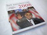 het Aanzien van - 2008 / het Aanzien van - twaalf maanden wereldnieuws in beeld