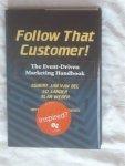 Bel van, Egbert Jan &Sander, Ed & Webber, Alan - Follow That Customer! The Event-Driven Marketing Handbook