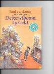 Loon, Paul van - De kerstboom spreekt + CD / het boek is gebaseerd op de gelijknamige cd van VOF de Kunst, waarvoor Paul van Loon het hoorspel schreef