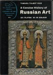 Tamara Talbot Rice - A Concise History of Russian Art