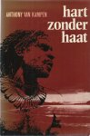 Kampen, Anthony van - HART ZONDER HAAT