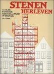 Luc Constandt, Brigitte Beernaert - Stenen herleven : 111 jaar 'Kunstige Herstellingen' in Brugge 1877-1988