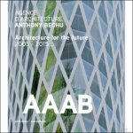BLAISSE, Lionel; - Agence d'Architecture Anthony Bechu / Architecture for the future 2005 -2015.