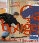 Hartog, G den/ Hoeflaak, A/Jansen, H/ Bouchet, V( ds1241) - Ca bouge! / 1 Vmhv / deel Textes