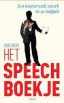 Hudig, Huib - Het speechboekje. Een inspirerende speech in 10 stappen