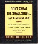 Carlson, Richard - Don't sweat the small stuff (Engelstalig)