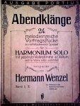 wenzel, hermann - abentklänge, 24 melodienreiche vortragsstücke in mittelschwerer spielart für harmonium solo mit passender violinstimme ad libitum band I, II