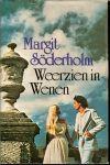 Söderholm, Margit .. Vertaald door Mevr : J.E. Gorter-Keyser - Omslagontwerp P.A.H. van der Harst - Weerzien in Wenen.