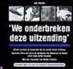 Ineke van den Elskamp & Margreet Fogteloo - 'We onderbreken deze uitzending'