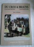 Bruin, Jan de - Du Croo & Brauns locomotieven/Locomotives