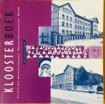 Bijma, Ad.   E.a. - Kloosterboek. Priorij der Benedictinessen 'Manna Absconditum' Breda. Een laatste lezing !