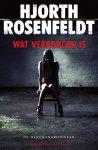 Hjorth Rosenfeldt - Wat verborgen is de Bergmankronieken
