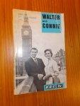 STANNARD ALLEN, W., - Walter and Connie. Deel 3.