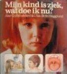 Ake Gyllenswand en Ulla-Britt Hägglund - Mijn kind is ziek, wat doe ik nu?