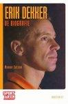 Colson, Manon - Erik Dekker. De Biografie.
