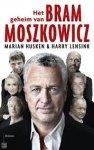 Husken, Marian, Lensink, Harry - Het geheim van Bram Moszkowicz