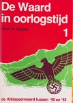 Korpel, A. - De Waard in oorlogstijd. De Alblasserwaard tussen 1940 en 1945. Deel 1.