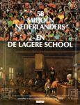 Manning, A.F. en Vroede, M. de - 58 miljoen Nederlanders en de lagere school