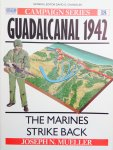 Mueller, Joseph. N. - Guadalcanal 1942. The Marines strike back. Campaign 18.