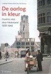 Imkamp; Kok; Somers - AAA De oorlog in kleur, Hustinx reist door Nederland '40-'45