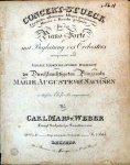 Weber, Carl Maria von: - [Op. 79] Concert-Stueck larghetto affettuoso, allegro appasionato, marcia e rondo giojoso für das Piano-Forté mit Begleitung des Orchesters. 79s. Werk