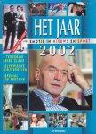 - Het jaar 2002 / Emotie in nieuws en sport