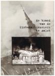 - de brand van de Sint-Martinuskerk te Aalst