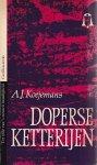 A.J. Koejemans - Doperse Ketterijen