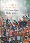 Winsemius, Pieter - Zestien miljoen Nederlanders