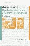 Henk Jongen - Agent in Indië dagboekbrieven van een MP'er (1949-1950)