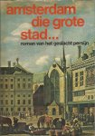 Brouwer - Amsterdam die grote stad