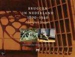J. Oosterhoff - Bruggen in Nederland 1800-1940