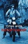 Threes Anna - Motormoeder