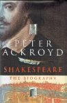 Ackroyd, Peter - Shakespeare the biography