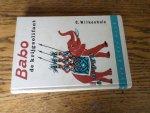 Wilkeshuis, C. - Babo de krijgsolifant
