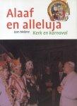 Meijntz, Jean - Alaaf en alleluja (Kerk en karnaval, deel 2: Karnaval in de filatelie)
