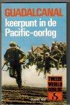 Kent, Greame - Guadalcanal, keerpunt in de Pacific-oorlog