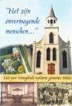 Poppen,Jibbo - Het zijn onvermogende menschen. 250 jaar Evangelisch Lutherse gemeente Pekela