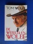 Wolfe, Tom - De wereld en Wolfe
